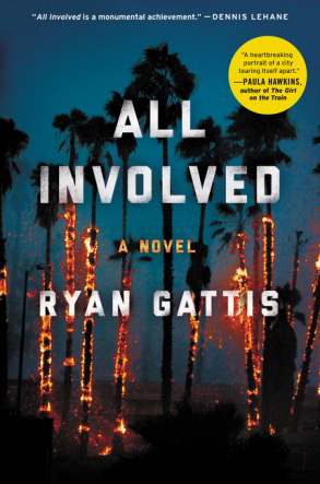All Involved Ryan Gattis book cover